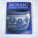 Mosaic Techniques & Traditions by Sonia King